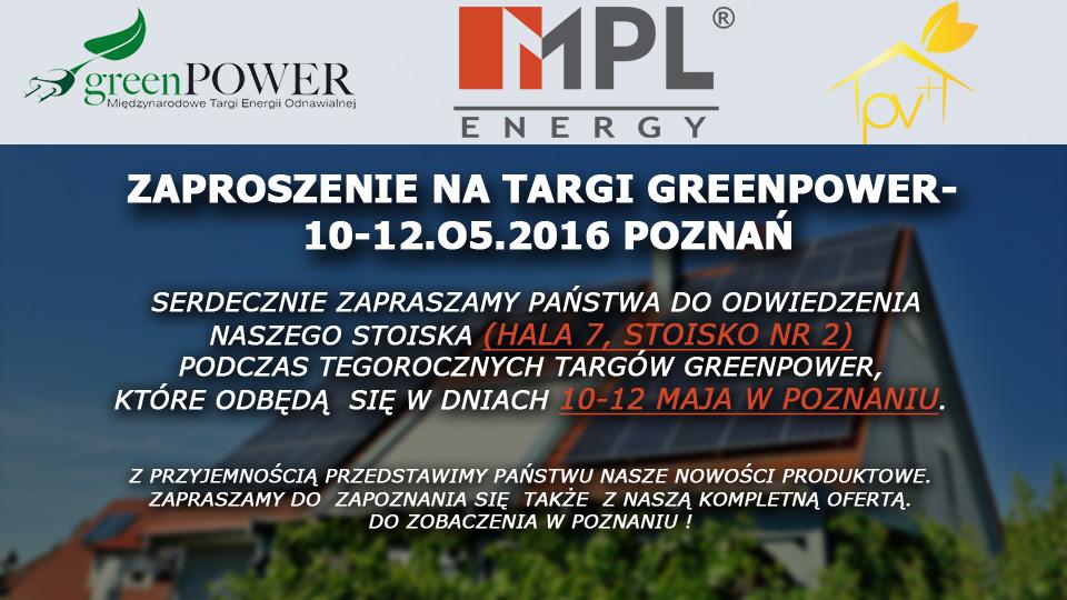 Zaproszenie na targi GreenPower 10-12 Maj 2016